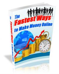 Fastest Ways To Make Money Online