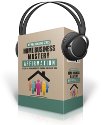 Home Business Mastery Affirmation Audio Pack