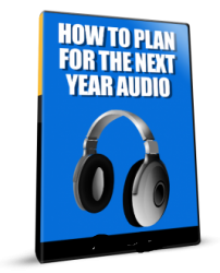 How To Plan For The Next Year Audio Pack