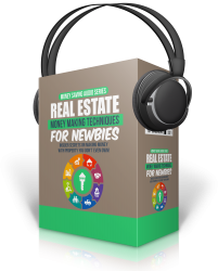 Real Estate Money Making Techniques For Newbies Audio Pack